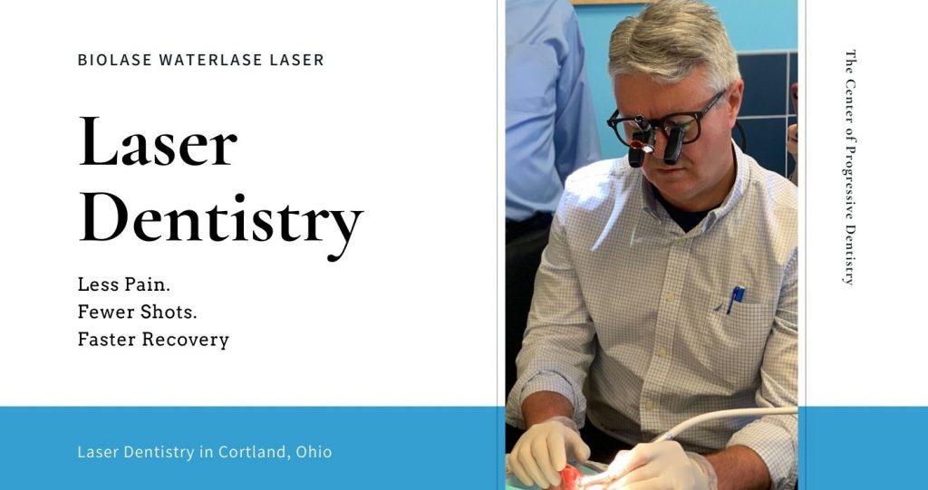 Laser Dentistry in Cortland Ohio Banner